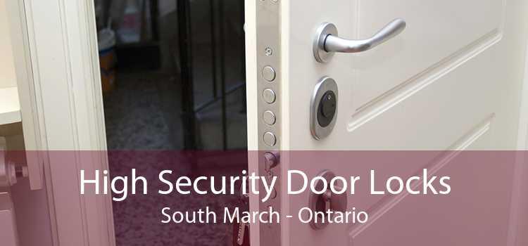 High Security Door Locks South March - Ontario