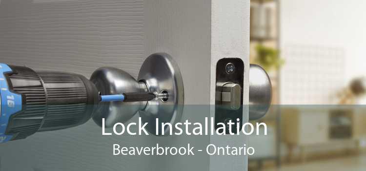 Lock Installation Beaverbrook - Ontario