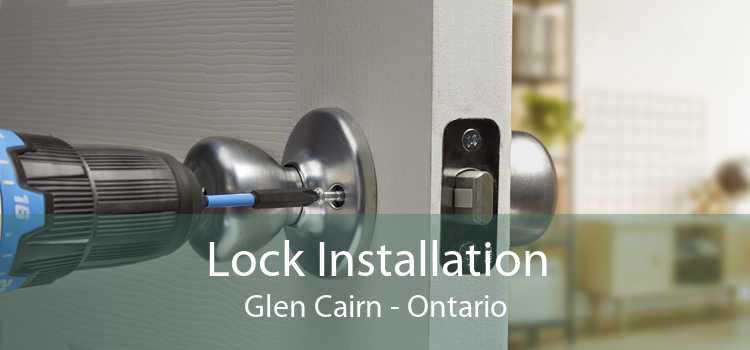 Lock Installation Glen Cairn - Ontario