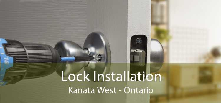 Lock Installation Kanata West - Ontario