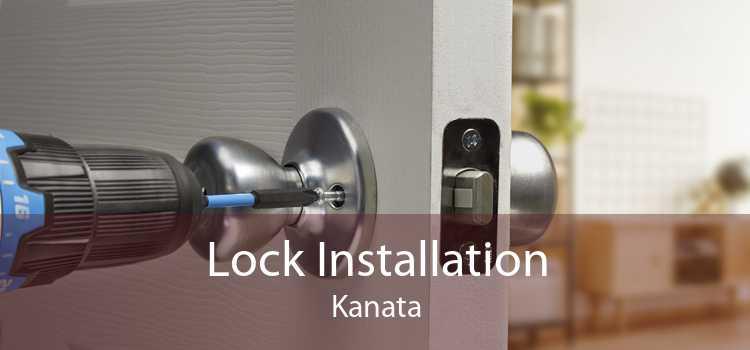 Lock Installation Kanata