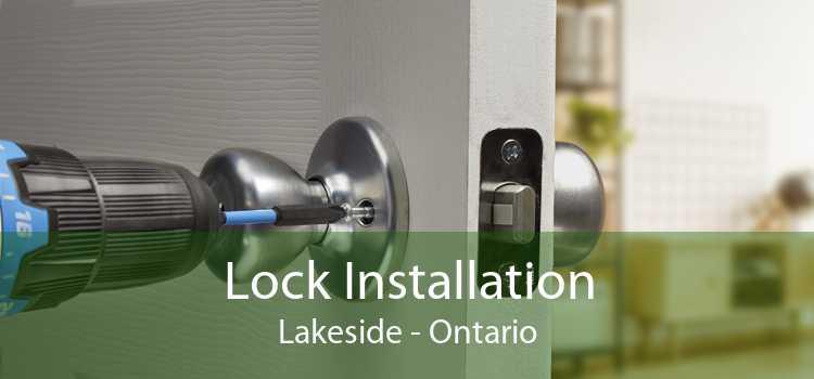 Lock Installation Lakeside - Ontario