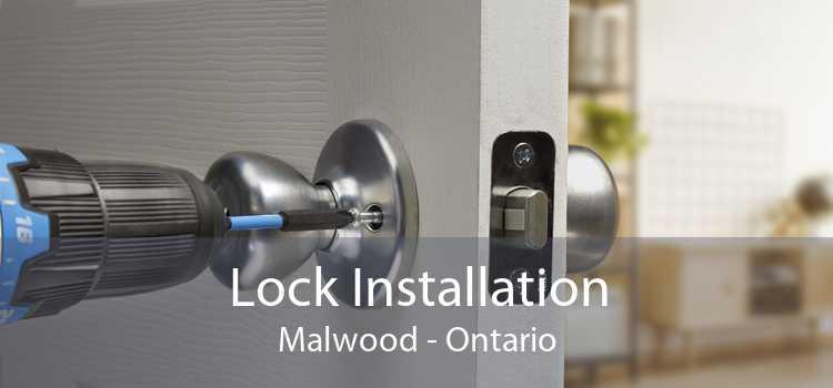 Lock Installation Malwood - Ontario