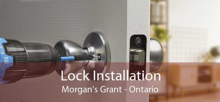 Lock Installation Morgan's Grant - Ontario