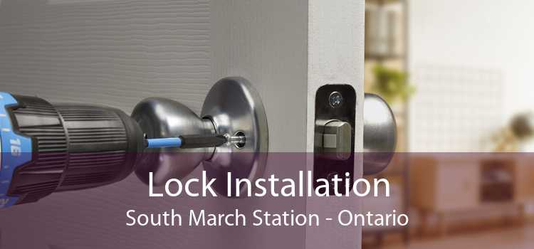 Lock Installation South March Station - Ontario