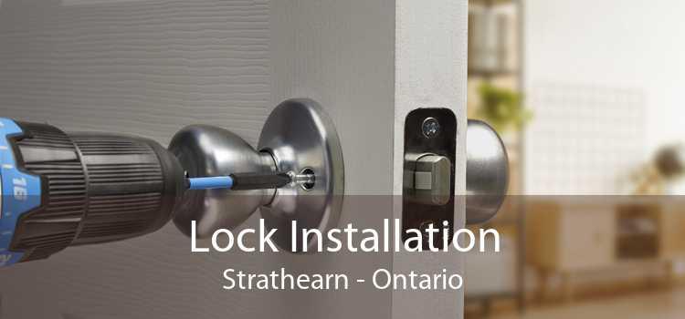 Lock Installation Strathearn - Ontario