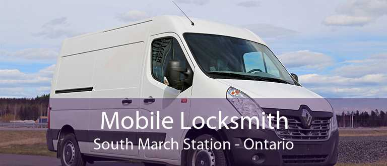 Mobile Locksmith South March Station - Ontario