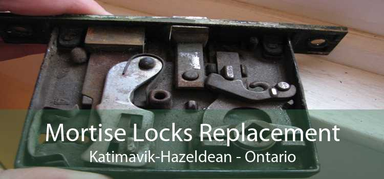 Mortise Locks Replacement Katimavik-Hazeldean - Ontario