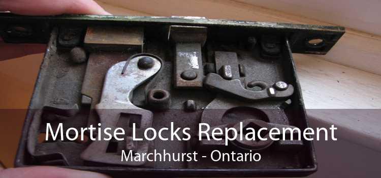 Mortise Locks Replacement Marchhurst - Ontario
