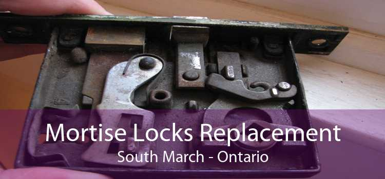 Mortise Locks Replacement South March - Ontario