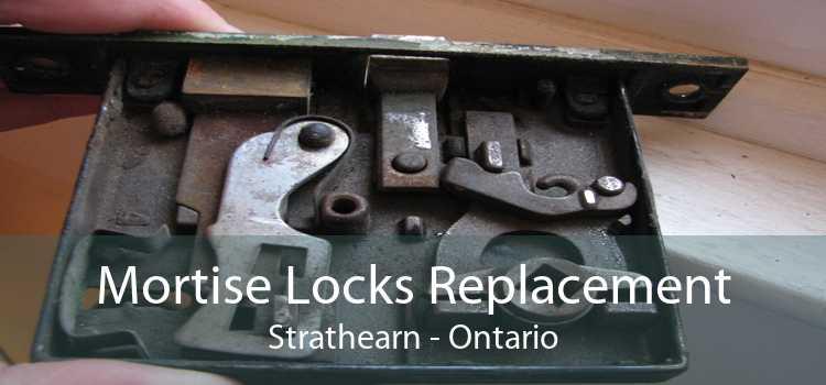 Mortise Locks Replacement Strathearn - Ontario
