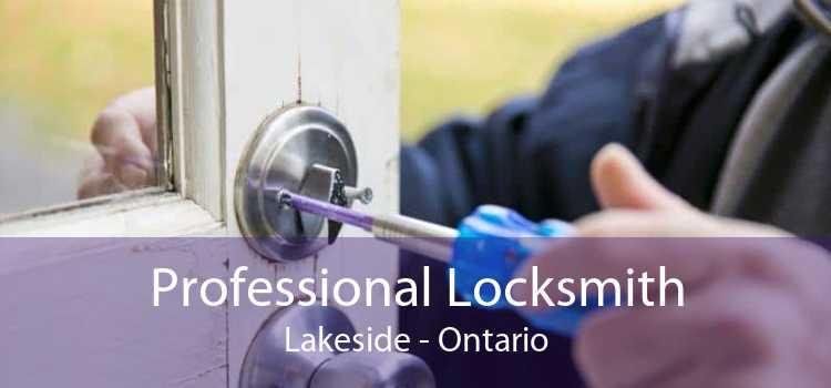 Professional Locksmith Lakeside - Ontario