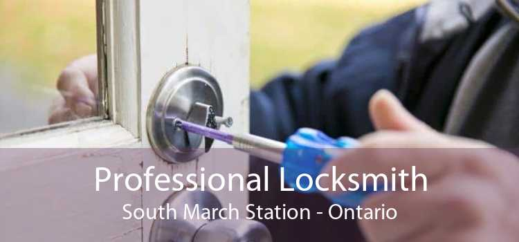 Professional Locksmith South March Station - Ontario