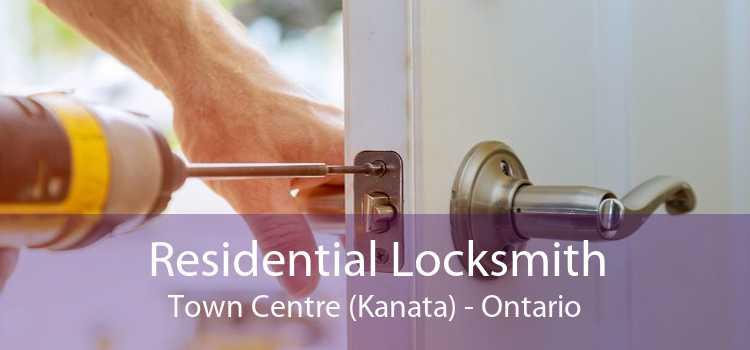 Residential Locksmith Town Centre (Kanata) - Ontario